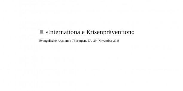 """Die epd-Dokumentation """"Internationale Krisenprävention"""" ist am 23. August 2016 erschienen."""