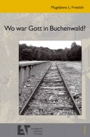 "Publikation ""Wo war Gott in Buchenwald?"""