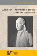 Zinzendorf - Reformator in Bildung, Kultur und Gesellschaft
