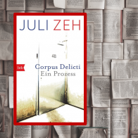 """""""Corpus Delicti"""" (Juli Zeh)"""