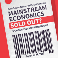 Mainstream Economics Sold Out? Exploring Ways into Sustainable Futures