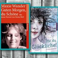 """Maxie Wander, 1977, """"Guten Morgen, du Schöne"""" & Monika Stenzel und Ulrike Jackwerth, 2018, """"He, du Glückliche"""""""